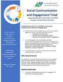 Picture of the Flyer: Social Communication and Engagement Triad, August 26, 2016