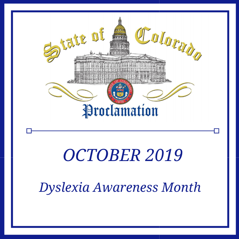 State of Colorado Proclamation - October 2019 Dyslexia Awareness Month