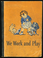 We Work and Play District 92 (Keota School) Basic Reader, 1946-1947
