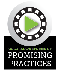 Colorado's Stories of Promising Practices