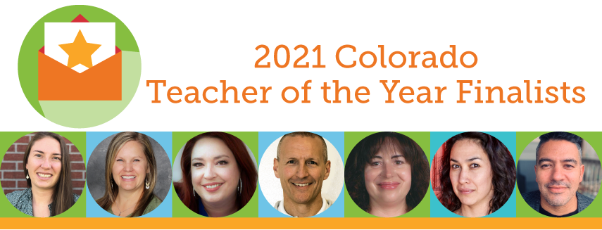2021 Colorado Teacher of the Year Finalists