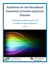 Picture of the Cover: Guidelines for the Educational Evaluation of Autism Spectrum Disorder (ASD) (June 2015)