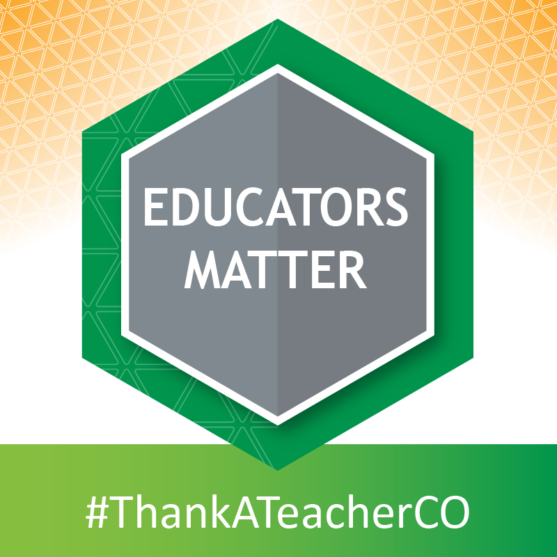 Educators Matter, #ThankATeacherCO