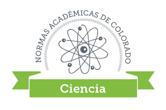 Colorado Academic Standards Science Graphic Spanish
