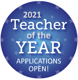 2021 Teacher of the Year Applications Open!